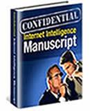 Confidential Internet Intelligence Manuscript